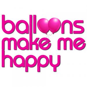 Balloons Make Me Happy