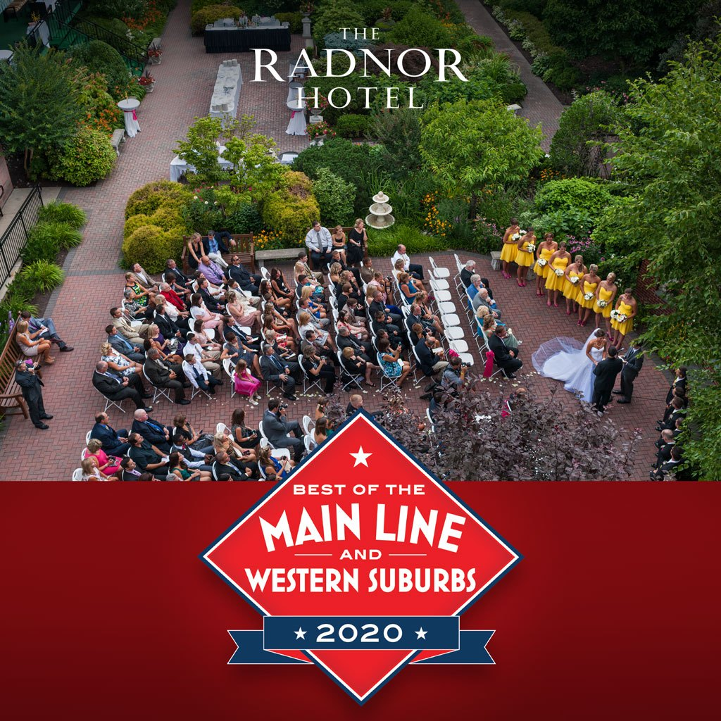 The Radnor Hotel voted Main Line Today's Best of the Main Line 2020