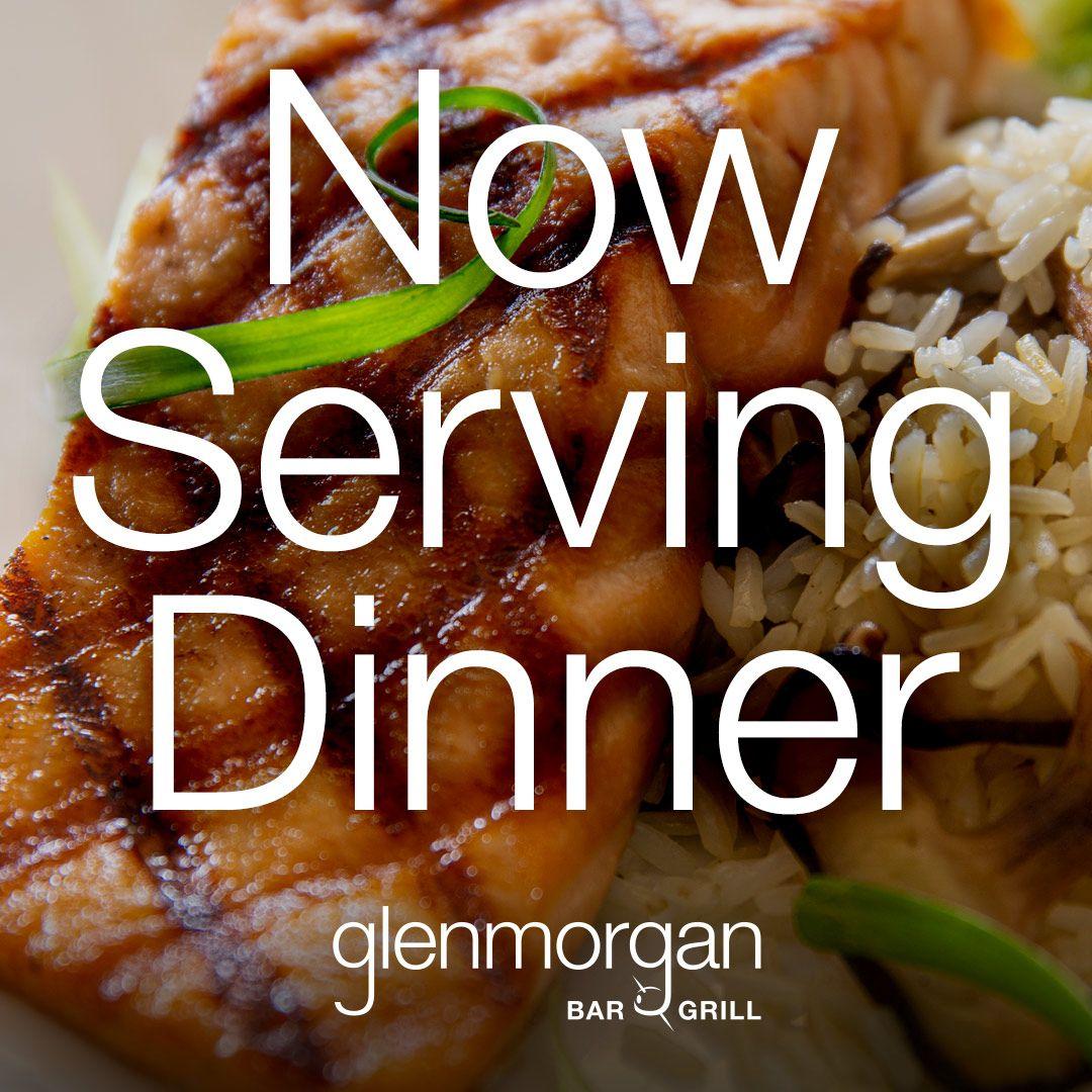 Glenmorgan is now serving dinner